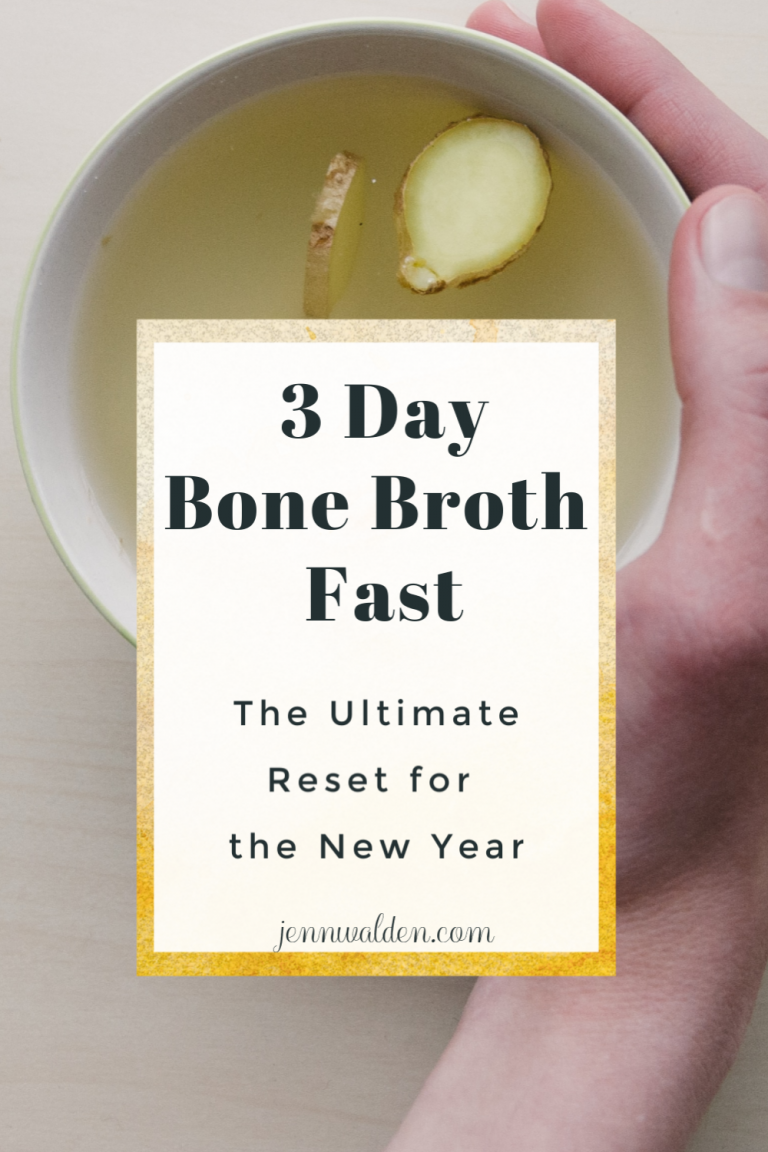3 Day Bone Broth Fast – The Ultimate Reset