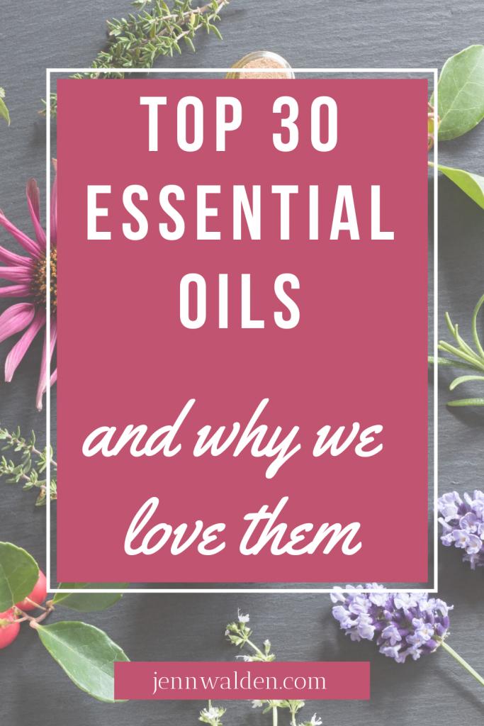 Top 30 Essential Oils